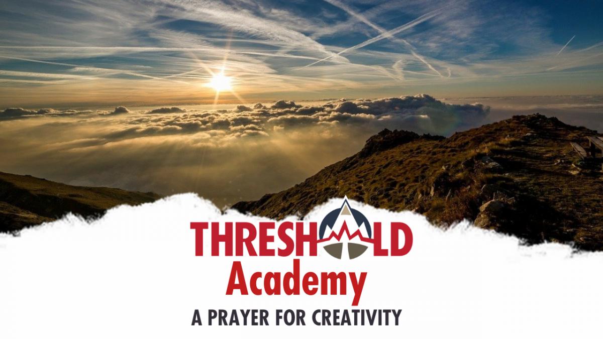 A Prayer for Creativity